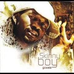 Skinny Boy - Gcwala (CD)