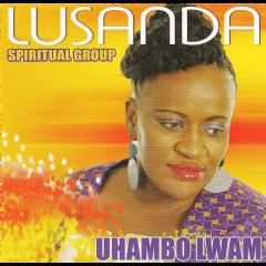 Lusanda Spiritual Group - Uhambo Lwam (CD)