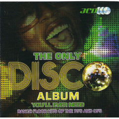 Only Disco Album You'll Ever Need - Various Artists (CD)