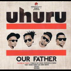 Uhuru - Our Father (CD)