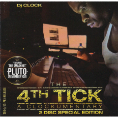 Dj Clock - 4th Tick - A Clockumentary (CD)