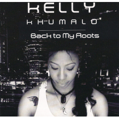 Kelly Khumalo - Back To My Roots (CD)