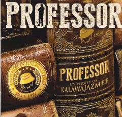 PROFESSOR - University Of Kalawa Jazmee 1918 To 2013 (CD)