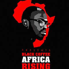 Black Coffee - Africa Rising  (DVD)