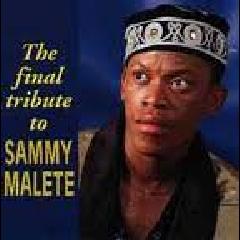 Sammy Malete - The Final Tribute To Sammy Malete (CD)