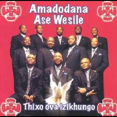 Amadodana Ase Wesile - Thixo Ova Izikhungo (CD)