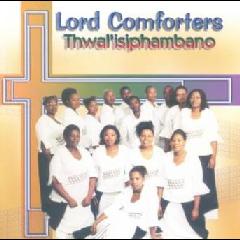 Lord Comforters - Thwal'isiphambano (CD)