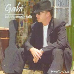 Gabi - Let The Music Talk (CD)