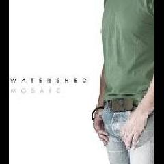 Watershed - Mosaic (CD)