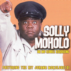 Moholo Solly - Ba Mo Kobile Ko Kerekeng (CD)