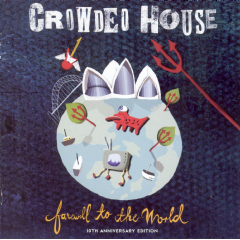 Crowded House - Farewell To The World (CD)