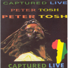Peter Tosh - Captured Live (CD)