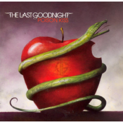 The Last Goodnight - Poison Kiss (CD)