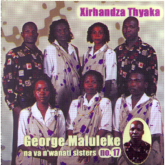 Maluleke George - Xirhandza Thyaka (CD)