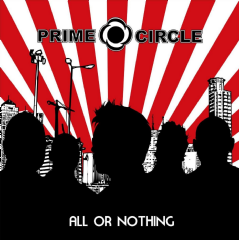 Prime Circle - All Or Nothing (CD)