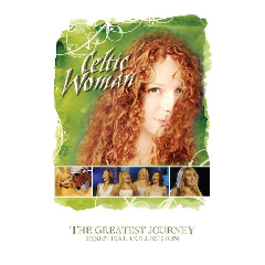 Celtic Woman - Greatest Journey - Best Of Celtic Woman (CD)