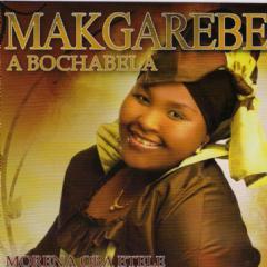 Makgarebe A Bochabela - Morena Oba Etele (CD)