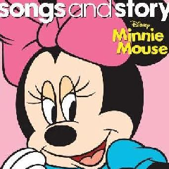 Children - Songs & Story - Minnie Mouse (CD)