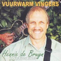 De Bruyn Hennie En Die Kitaarkerels - Vuurwarm Vingers (CD)