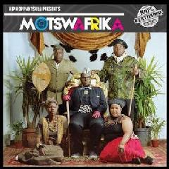 Hip Hop Pantsula - Motswafrika (CD)