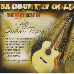 Big John Ray - S.A.Country Gold (CD)