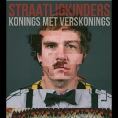 STRAATLIGKINDERS - Konings Met Verskonings (CD)