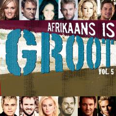 Afrikaans Is Groot - Vol.5 - Various Artists (CD)