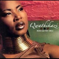 Qwathikazi - Isoka Lakwa Zulu (CD)