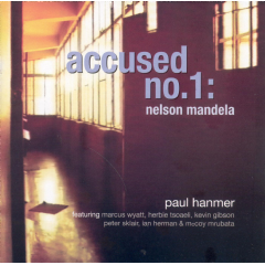 Paul Hammer - Accused No.1 Nelson Mandela (CD)