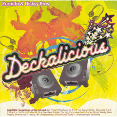 Deckalicious - Presented By Zuraida & Dicksy - Various Artists (CD)