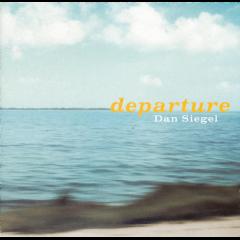 Dan Siegel - Departure (CD)