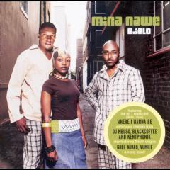Mina Nawe - Njalo (CD)