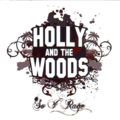 Holly & The Woods - So I Rage (CD)