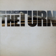 Taxi Violence - The Turn (CD)