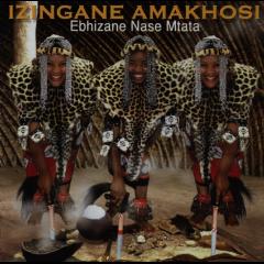 Izingane Amakhosi - Ebhizane Nase Mtata (CD)