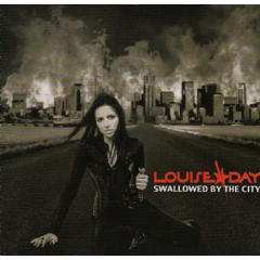 Louise Day Band - Swallowed By The City (CD)