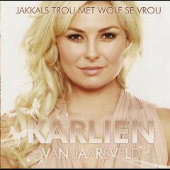 Karlien Van Jaarsveld - Jakkals Trou Met Wolf Se Vrou (CD)