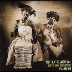 Authentic Africa - Vol.1 Roots & Ancestors - Various Artists (CD)