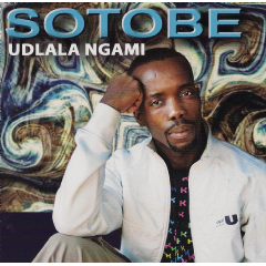 Sotobe - Udlala Ngami (CD)