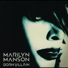 Marilyn Manson - Born Villain (CD)