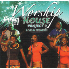 Worship House - Project 9 - Live In Soweto (CD)