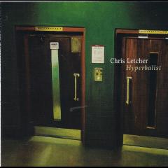 Letcher, Chris - Hyperbalist (CD)