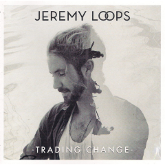 Jeremy Loops - Trading Change (CD)