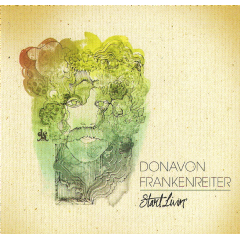 Donavon Frankeneiter - Start Livin' (SA Tour Edition) (CD)