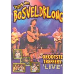 Thys Die Bosveldklong - Grootste Treffers - Live (DVD)
