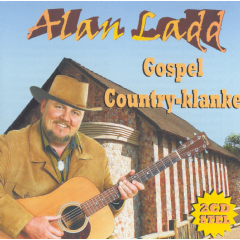 Ladd, Alan - Gospel Country Klanke (CD)