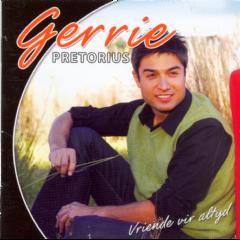 Pretorius, Gerrie - Vriende Vir Altyd (CD)