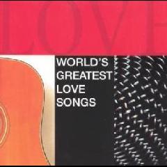 World's Greatest Love Songs (CD)