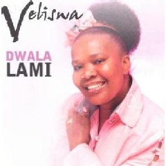 Veliswa - Dwala Lami (CD)