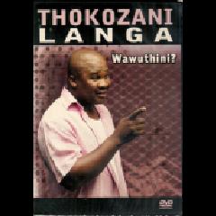 Thokozani Langa - Wawuthini? (DVD)